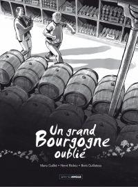 Un grand Bourgogne oublié T1, bd chez Bamboo de Richez, Guillot, Guilloteau