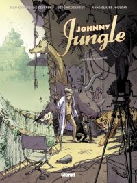 Johnny Jungle T2 : Seconde partie (0), bd chez Glénat de Deveney, Jouvray, Jouvray