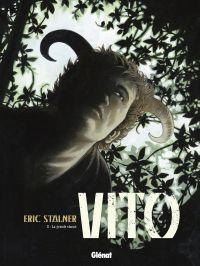 Vito T3 : La grande chasse (0), bd chez Glénat de Stalner