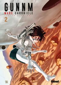Gunnm Mars chronicle T2 : , manga chez Glénat de Kishiro