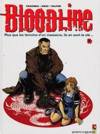 Bloodline T4, bd chez Vents d'Ouest de Ange, Varanda, Valton, Rieu