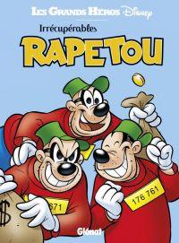 Irrécupérables Rapetou : , comics chez Glénat de Collectif