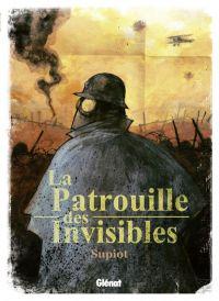 La Patrouille des invisibles, bd chez Glénat de Supiot