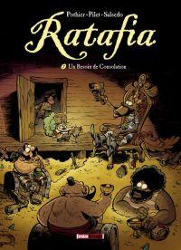 Ratafia T7 : Un besoin de Consolation (0), bd chez Glénat de Pothier, Pilet, Salsedo