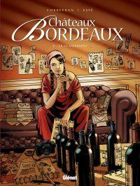 Châteaux Bordeaux T5 : Le Classement (0), bd chez Glénat de Corbeyran, Espé, Fogolin, Volpatti