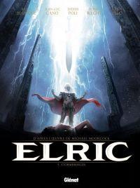 Elric T2 : Stormbringer (0), bd chez Glénat de Blondel, Cano, Recht, Poli, Telo, Smulkowski, Bastide