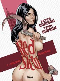 Red skin T1 : Welcome to America (0), bd chez Glénat de Dorison, Dodson