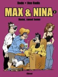 Max et Nina T7 : Home, sweet home (0), bd chez Glénat de Dodo, Radis