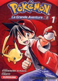 Pokémon la grande aventure  T1, manga chez Kurokawa de Kusaka, Mato