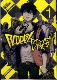 Bloody brat T1, manga chez Kurokawa de Kodama