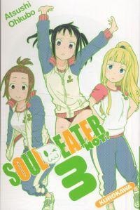 Soul eater Not !  T3, manga chez Kurokawa de Ohkubo