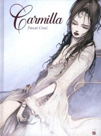 Carmilla : , bd chez Emmanuel Proust Editions de Le Fanu, Croci