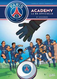 PSG academy T4 : Matchs décisifs (0), bd chez Soleil de Mariolle, Bento, Perdrolle