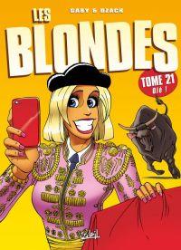Les blondes T21, bd chez Soleil de Gaby, Dzack, Guillo
