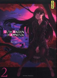 Dusk maiden of amnesia T2, manga chez Kana de Maybe