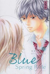 Blue spring ride T6, manga chez Kana de Sakisaka