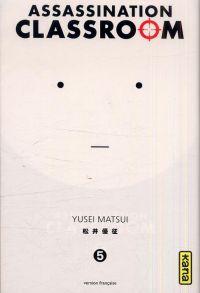 Assassination classroom T5 : , manga chez Kana de Yusei