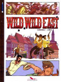Wild wild east, bd chez Les éditions du Long Bec de Linck, Cardinali