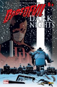 Daredevil - Dark Nights, comics chez Panini Comics de Palmiotti, Lapham, Weeks, Silas, Loughridge, Fabela, Hollingsworth