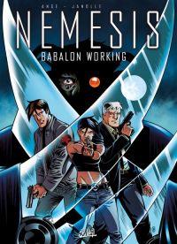 Nemesis – cycle 1, T2 : Babalon working (0), bd chez Soleil de Ange, Janolle, Van Den Abeele