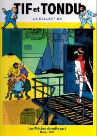 Tif et Tondu T10 : Les Flèches de nulle part (0), bd chez Hachette de Rosy, Will