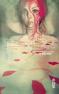 Fables T16 : Rose Rouge, comics chez Urban Comics de Willingham, Buckingham, Green, Williams III, Miranda, Johnson, McElroy, Ruas, Pepoy, Zullo, Leialoha, Hughes, Stewart, Loughridge, de La cruz