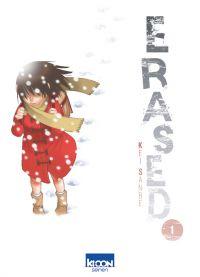 Erased T1, manga chez Ki-oon de Sanbe