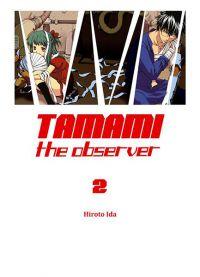 Tamami the observer T2, manga chez Komikku éditions de Hiroto