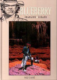 Blueberry T18 : Nez cassé (0), bd chez Hachette de Charlier, Giraud