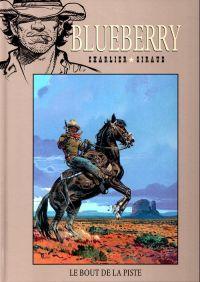 Blueberry T22 : Le bout de la piste (0), bd chez Hachette de Charlier, Giraud