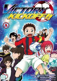 Victory kickoff  T1, manga chez Kazé manga de Kawabata, Wakamatsu