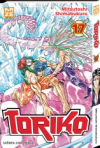 Toriko T17, manga chez Kazé manga de Shimabukuro
