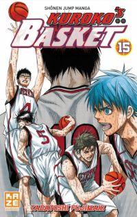 Kuroko's basket T15, manga chez Kazé manga de  Fujimaki