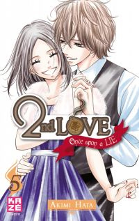2nd love - once upon a lie  T5, manga chez Kazé manga de Hata