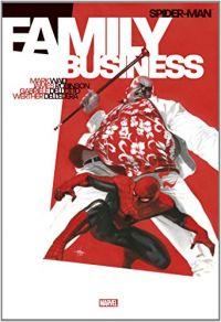 Spider-Man : Family Business, comics chez Panini Comics de Robinson, Waid, Dell'otto, Dell'edera