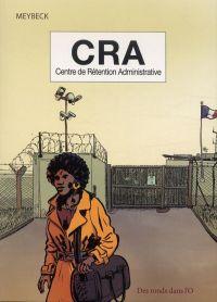 CRA : Centre de Rétention Administrative (0), bd chez Des ronds dans l'O de Meybeck