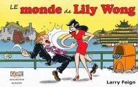 Le Monde de Lily Wong, bd chez Gope de Feign