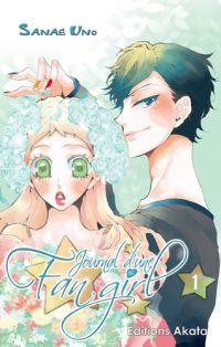 Journal d'une fan-girl T1, manga chez Akata de Uno