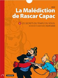 La Malédiction de Rascar Capac T2 : Les secrets du temple du soleil (0), bd chez Casterman de Goddin, Hergé