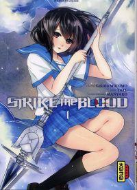 Strike the blood  T1, manga chez Kana de Mikumo, Manyako, Tate