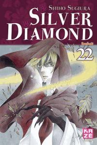 Silver diamond T22, manga chez Kazé manga de Sugiura