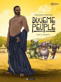 Le Dixième peuple T2 : Dahouti (0), bd chez Paquet de Despujol, Lavialle