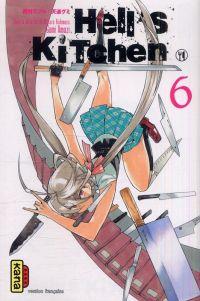 Hell's kitchen  T6, manga chez Kana de Nishimura, Amashi