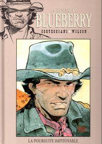 La jeunesse de Blueberry T7 : La poursuite impitoyable (0), bd chez Hachette de Corteggiani, Wilson, Gale