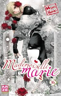 Mademoiselle se marie T16 : , manga chez Kazé manga de Hazuki