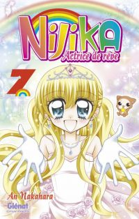 Nijika actrice de rêve T7, manga chez Glénat de Nakahara