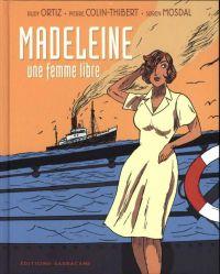 Madeleine : une femme libre, bd chez Sarbacane de Colin thibert, Ortiz, Mosdal
