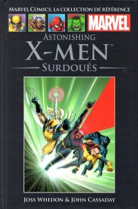 Marvel Comics, la collection de référence T36 : Astonishing X-Men - Surdoués (0), comics chez Hachette de Whedon, Cassaday, Martin