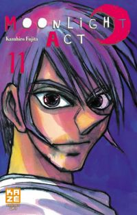 Moonlight act  T11, manga chez Kazé manga de Fujita