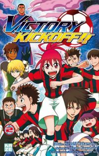 Victory kickoff  T2, manga chez Kazé manga de Kawabata, Wakamatsu